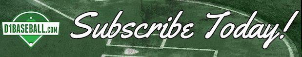 subscribe to D1baseball.com