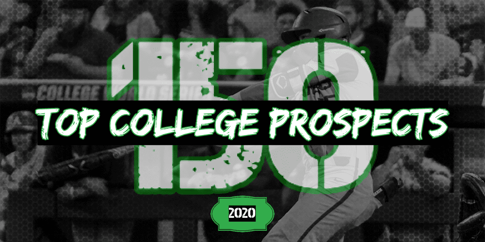 Top College Players 2020.2020 College Top 150 Prospects D1baseball