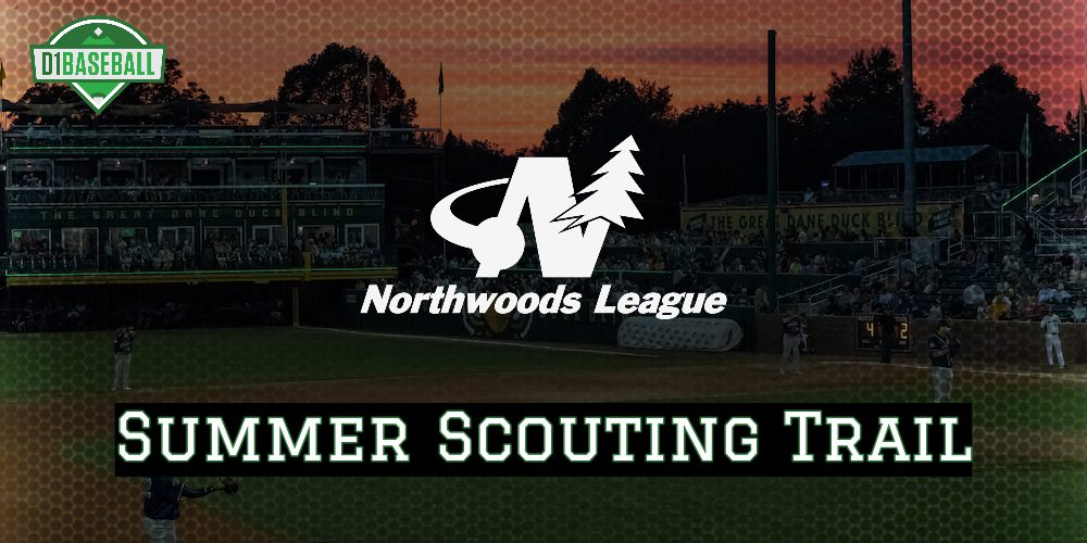 Summer Scouting Trail: Northwoods League • D1Baseball