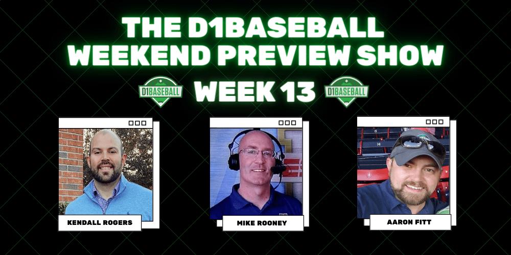D1Baseball Weekend Preview Show Week 13 (1)