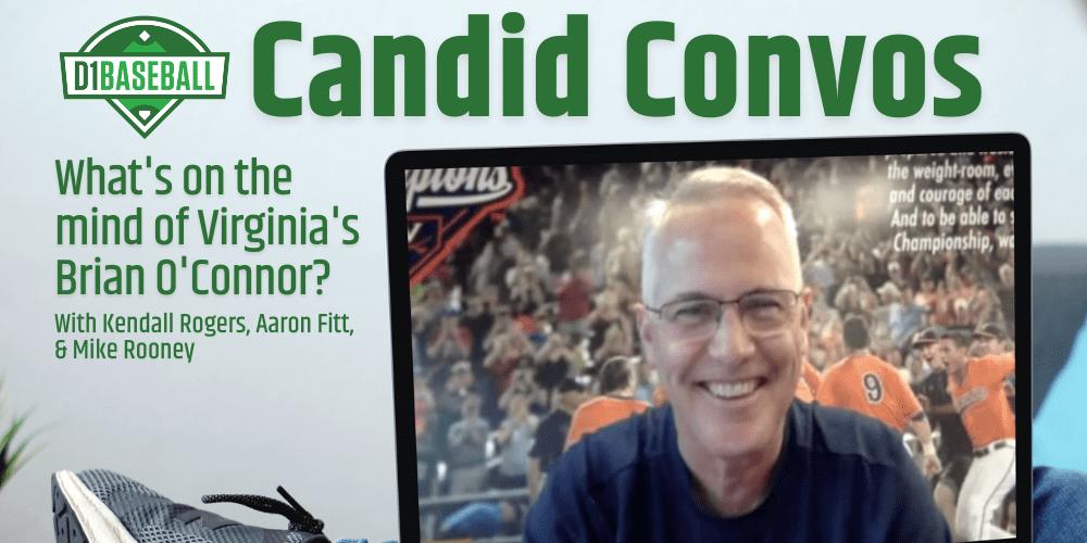 D1Baseball's Candid Convos - Brian O'Connor